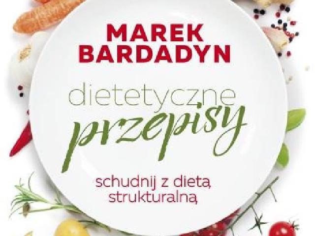 Schudnij Z Dieta Strukturalna Dietetyczne Przepisy Dr Marka